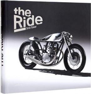 The Ride 2nd Gear Collector's Edition album o motocyklach customowych i ich twórcach bobber chopper cafe racer scrambler
